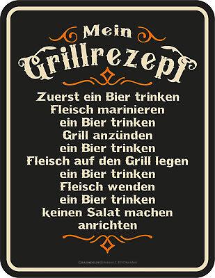 Blechschild Schild Mein Grillrezept Fleisch Bier trinken Grillen Grill BBQ