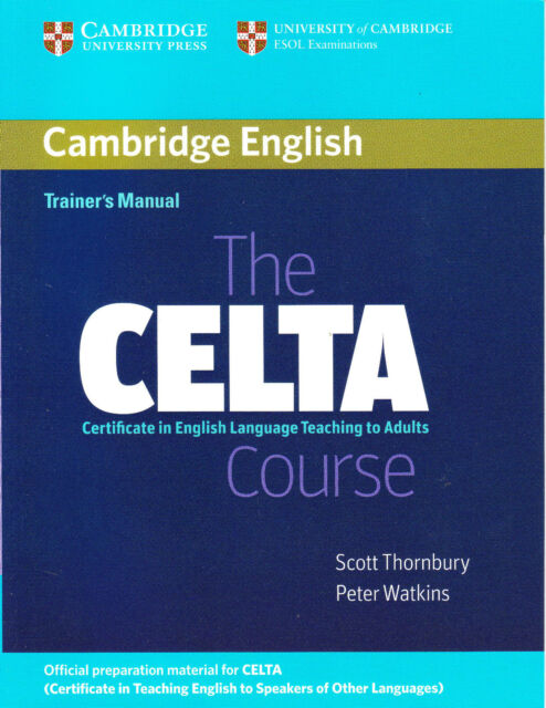 The CELTA Course Trainer's Manual [Teacher's Edition] NEW BOOK Teaching English