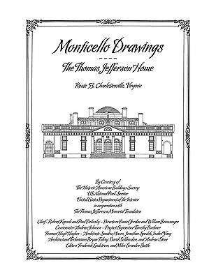 Monticello Drawings  The Thomas Jefferson Home   Architectural House Plans