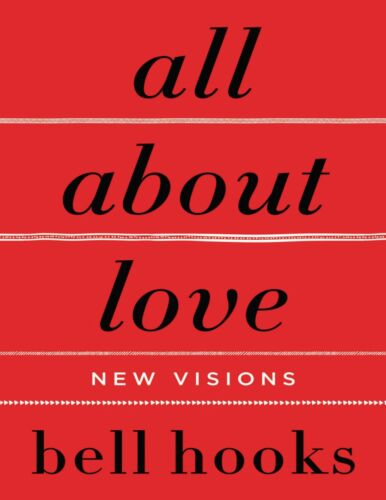 All About Love: New Visions 2018 by bell hooks (E-B0OK||E-MAILED)