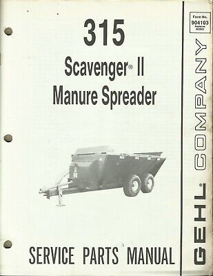 Gehl Company Manure Spreader Scavenger Ii 315 No. 904103 Tractor Parts Manual