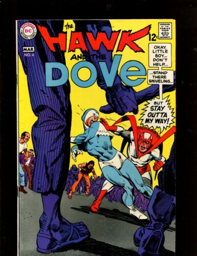 "THE HAWK AND THE DOVE #4 (9.2) ""  ""The Sell-Out!"""