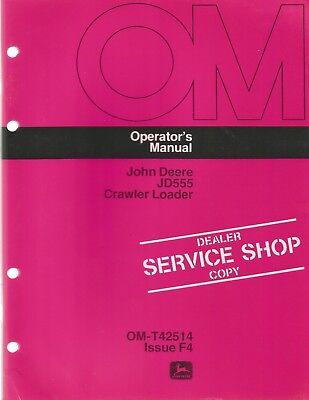 John Deere Jd555 Crawler Loader Operators Manual Dealer Service Shop Copy