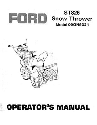 New Holland Ford Se4379b St826 Snow Thrower On 09gn5324 Operators Manual