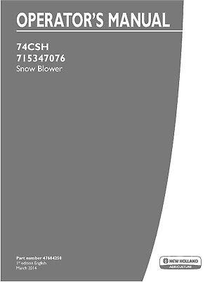New Holland 74csh 715347076 - Snow Blower Attachment Operators Manual