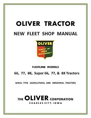 Oliver 66 77 88 Super 66 77 88 Factory Shop Service Manual Reproduction