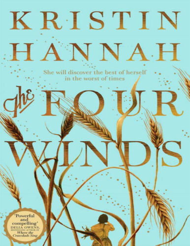 The Four Winds by Kristin Hannah 2021