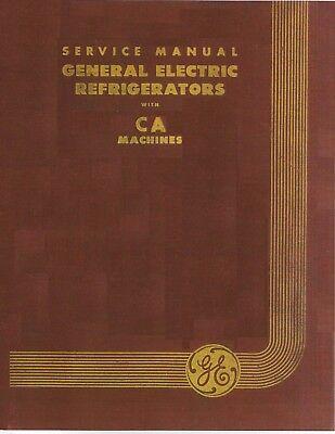 GE General Electric Monitor Top Refrigerator Repair Manual 1930s Vol. II-B 'CA'+ 1930 General Electric Refrigerator