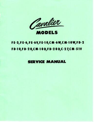 Cavalier FE-3, FE-6, FE-6V, FE-10, CM-6W, CM-10W, FD-2, FD-10 Service Manual PDF