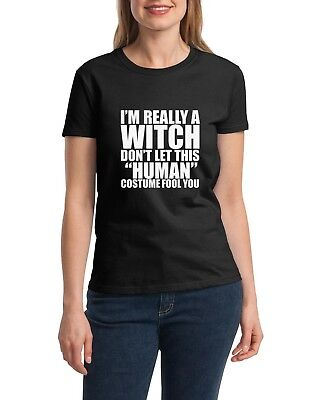 Ladies I'm Really a Witch Shirt Funny Halloween T-Shirt Easy Costume Broom Tee (Easy Funny Halloween Costumes)