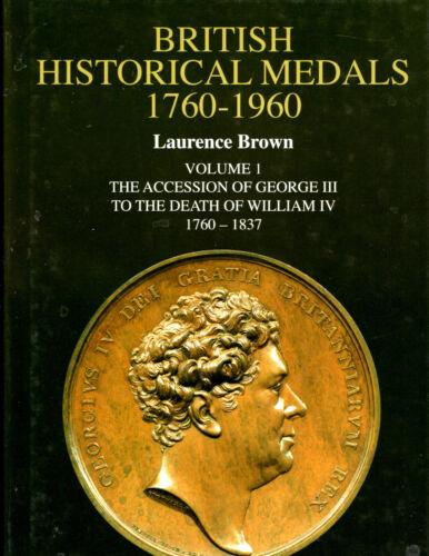 Brown BRITISH HISTORICAL MEDALS, VOLUME 1.  New