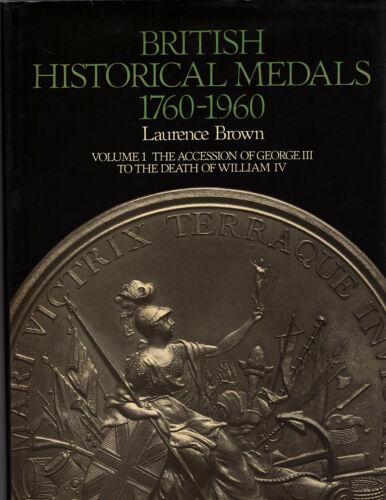Brown BRITISH HISTORICAL MEDALS, VOLUME 1.