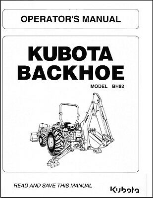 Kubota Backhoe Bh92 Tractor Owners Operator Maintenance Manual Cd