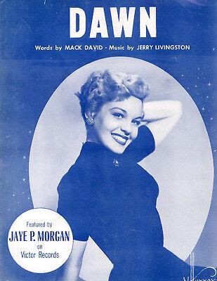 Jaye P. Morgan sheet music DAWN (1954) 3 pp. (VG+ shape)