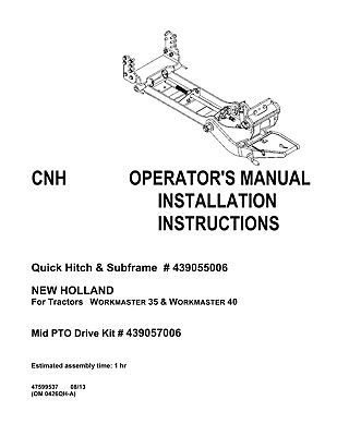 New Holland Workmaster 35 40 Tractor Quick Hitch And Subframe Operators Manual