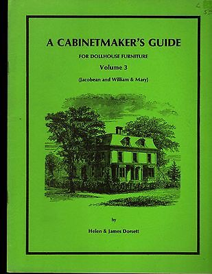 1976 HELEN DORSETT A CABINETMAKER'S GUIDE FOR DOLL HOUSE FURNITURE VOLS 3 PLANS