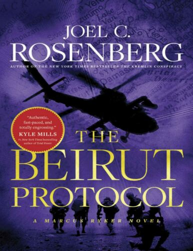 The Beirut Protocol: (Book 4) by Joel C. Rosenberg #2
