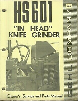 Gehl Company In-head Knife Grinder Hs 601 No. 901460 Tractor Parts Manual