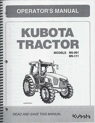 Kubota M5-091 M5-111 Cab Tractor Operators Manual 3b791-99713