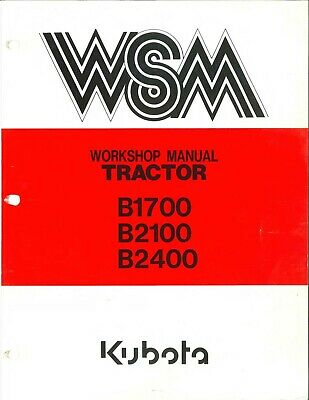 Kubota B1700 B2100 B2400 Tractor Shop Service Workshop Maint Manual Cd