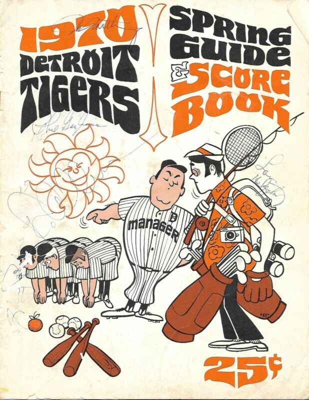 1970 Detroit Tigers Spring Training Program Phil Gagliano Gates Browns Autos!!