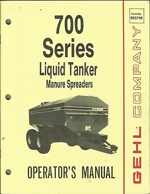 Gehl Liquid Tanker Manure Spreaders 700 Series Form No. 903748 Operators Manual