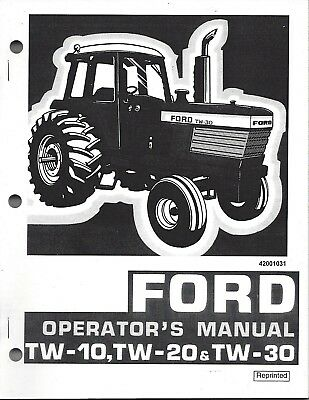 Ford Tw10 Tw20 Tw30 Tractor Operator Manual 42001031