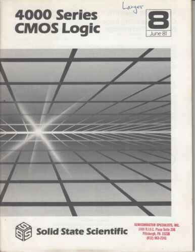 1981 Solid State Scientific 4000 series CMOS LOGIC  BOOK IC Booklet