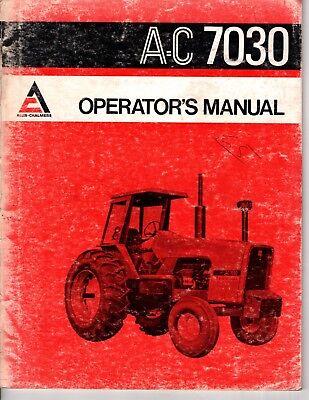 Allis-chalmers A-c 7030 Operators Manual M539
