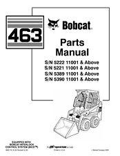 Bobcat 463 Series All Models Skid Steer Loader Parts