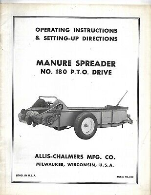 Allis-chalmers Manure Spreader No.180 Pto Drive Operating Instructions Manual