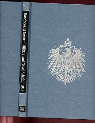 HANDBOOK OF GERMAN MILITARY & NAVAL AVIATION 1914-1918. Battery HB NEW