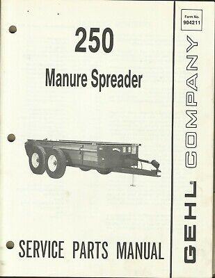 Gehl Company Manure Spreader 250 Form No. 904211 Tractor Parts Manual