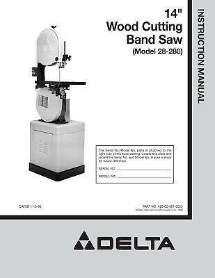 Delta 14 Wood Cutting Band Saw 28-203 28-243 28-245 28-283 Owners Manual