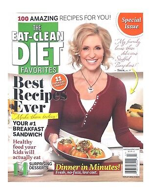 THE EAT CLEAN DIET FAVORITES MAGAZINE, BEST RECIPES EVER*DISPLAY UNTIL