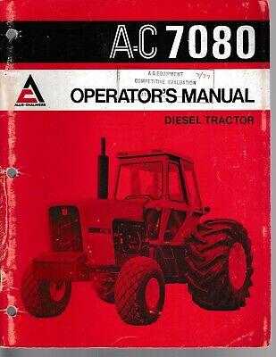 Allis Chalmers 7080 Tractor Operators Manual