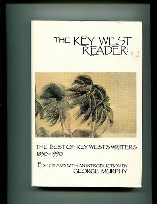 The Key West Reader : The Best of Key West's Writers, 1830-1990 by Thomas