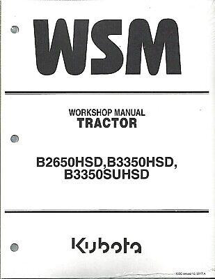 Kubota B2650hsd B3350hsd B3350suhsd Tract0r Service Manual 9y111-09727 No Cab