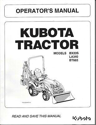 Kubota Bx23s La340 Bt603 Tractor Loader Backhoe Operator Manual K2892-71216