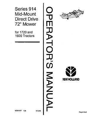 New Holland 914 Mid Mount Direct Drive Mower 1720 1920 Tractor Operators Manual