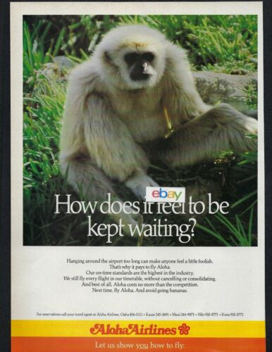 ALOHA AIRLINES & ISLAND AIR 1987 HOW DOES IT FEEL TO BE KEPT WAITING? MONKEY AD