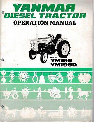 Yanmar Ym3195 195d Diesel Tractor Operators And Parts Manual