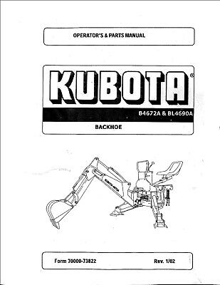 Kubota B4672a Bl4690b Backhoe Attachment Operator And Parts Manual