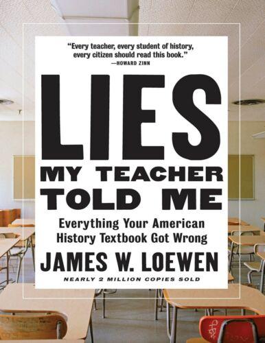 Lies My Teacher Told Me 2018 by James W. Loewen (E-B0OK&AUDI0B00K||E-MAILED)