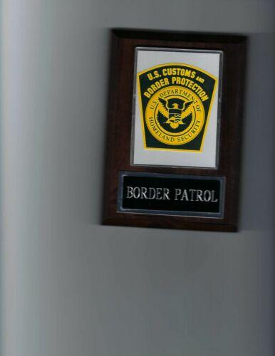 US CUSTOMS BORDER PATROL PLAQUE LAW ENFORCEMENT PHOTO PLAQUE HOMELAND SECURITY