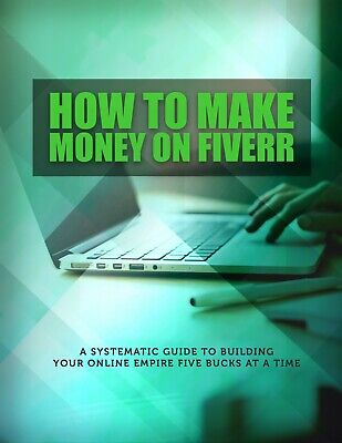 How To Make Money On Fiverr Ebook Pdf With Free Shipping And Resell Rights