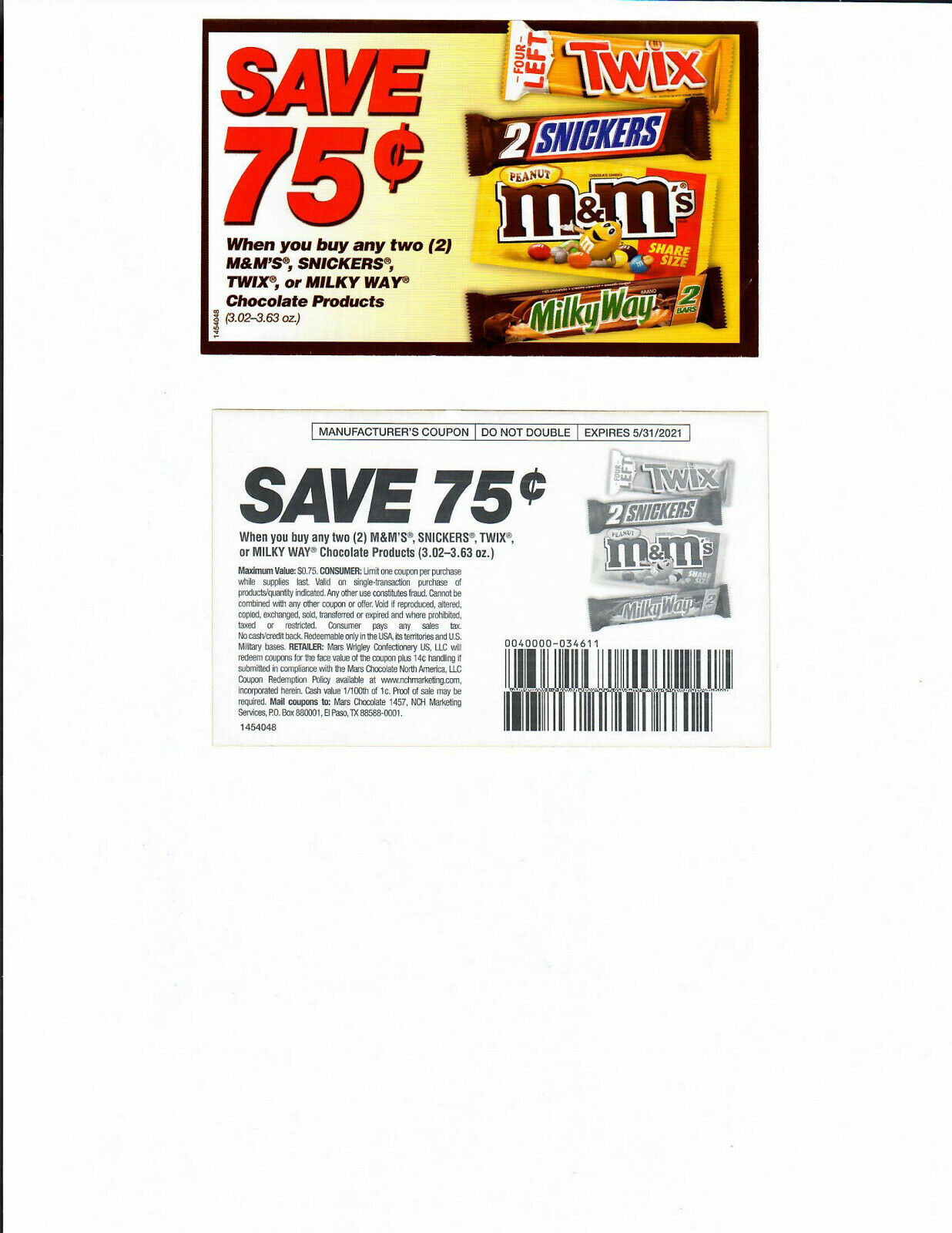 20 Coupons Save .75 Cents On 2 M M S SNICKERS TWIX Or MILKLY WAY Exp 5/31/21  - $1.75