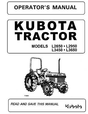 Kubota Tractor L2650 L2950 L3450 L3650 Operators Maintenance Manual