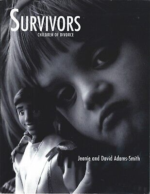 Survivors Children of Divorce by Adams-Smith First Edition Signed by Author!