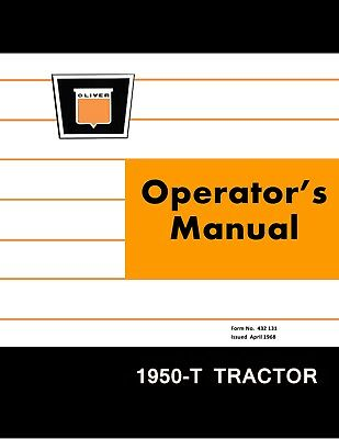 New Oliver 1950-t Tractor Operators Manual Reproduction